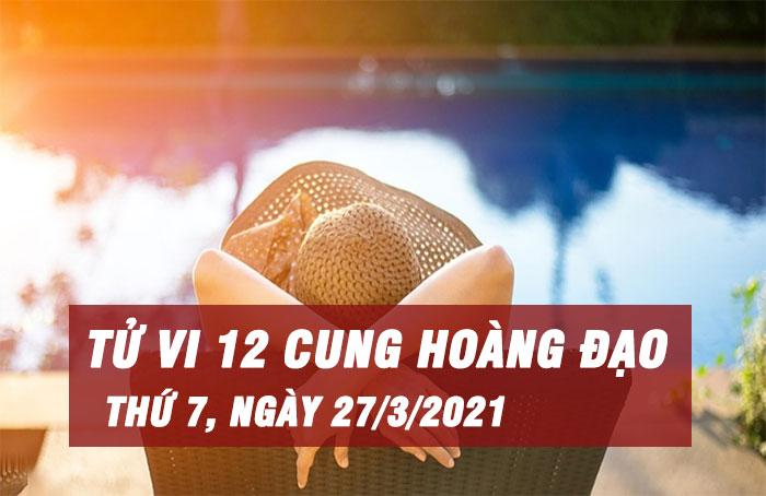 Tử vi ngày mới của bạn 27/3/2021: Song Tử có cơ hội để tỏa sáng